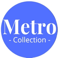 Metro Collection