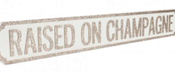 Raised on Champagne Vintage Street Sign Champagne Glitter